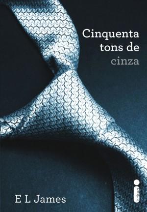 CINQUENTA TONS DE CINZA - E.L. JAMES